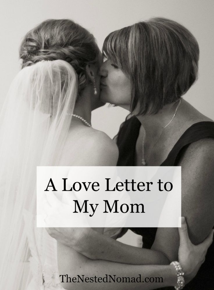 A Love Letter to My Mom