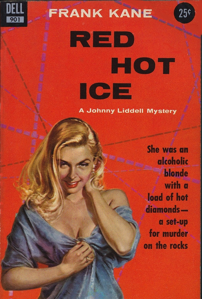 She was an alcoholic blonde with a load of hot diamonds — a set-up for murder on the rocks…: Books Covers, Hot Ice, Pulp Art, Vintage Paperback, Paperback Books, Dell Books, Pulp Fiction, Covers Art, Red Hot