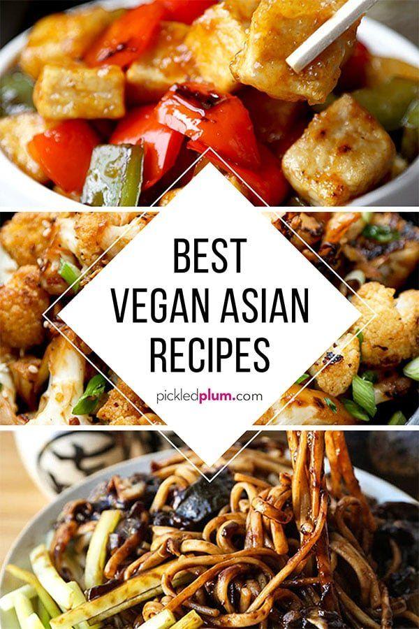 The Best Vegan Asian Recipes Vegan Asian Recipes Asian Recipes Vegan Chinese Food
