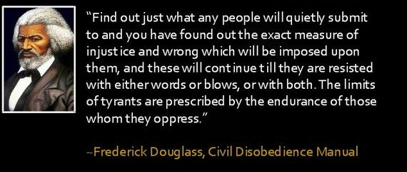 Frederick Douglas on Civil Disobedience, Opposition to Tyranny