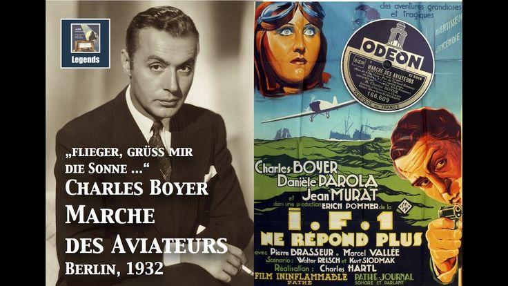 Charles Boyer: Marche des Aviateurs (Flieger, grüss mir die Sonne) 1932...