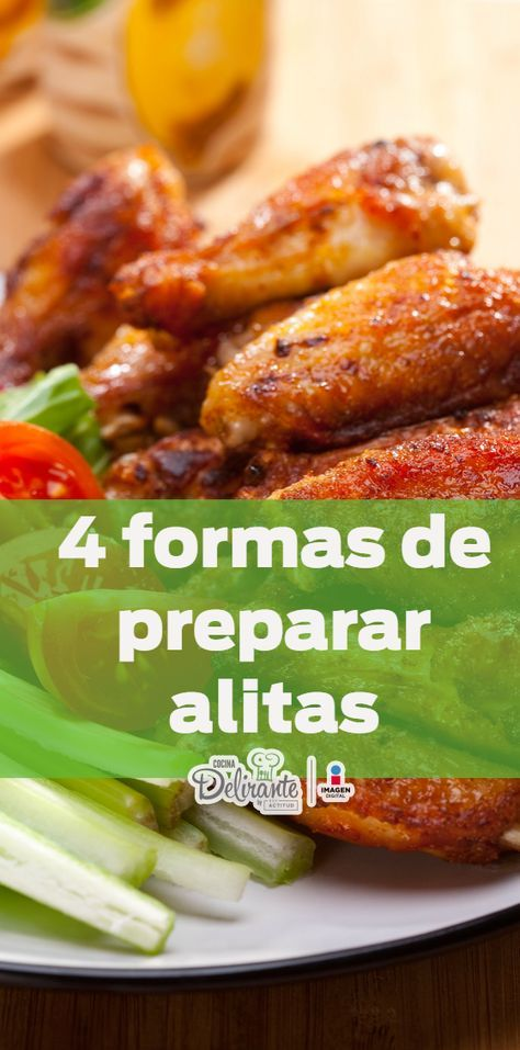 Aprende a preparar alitas de 4 deliciosas formas