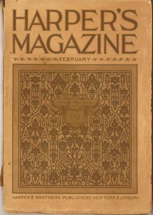 HARPER'S MAGAZINE, February 1913