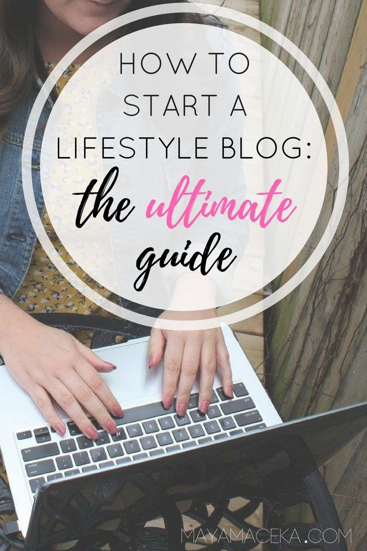 How to Start a Lifestyle Blog | Make money as a blogger by following this helpful guide! #lifestyleblog