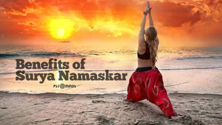 Benefits of Surya Namaskar (Sun Salutation Benefits) - via @psyminds17