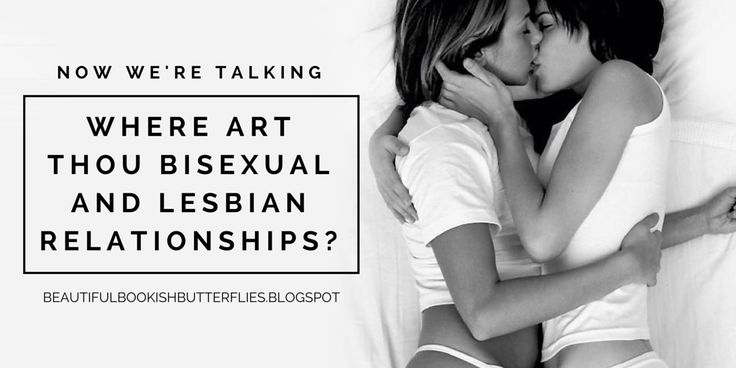 Where Art Thou Bisexual and Lesbian Relationships?