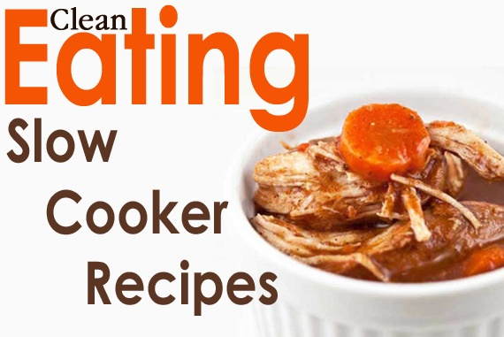 Clean Eating Slow Cooker Recipes  #cleaneating #cleaneatingrecipes #eatclean #slowcooker #slowcookerrecipes #crockpotrecipes