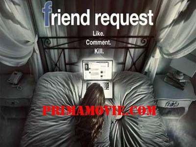 FRIEND REQUEST 2016 FULL MOVIE WATCH ONLINE HD DAILYMOTION FREE DOWNLOAD