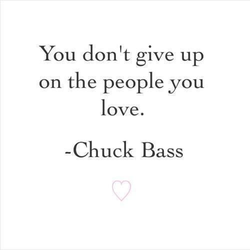 Chuck Bass Quote ❤️                                                       …