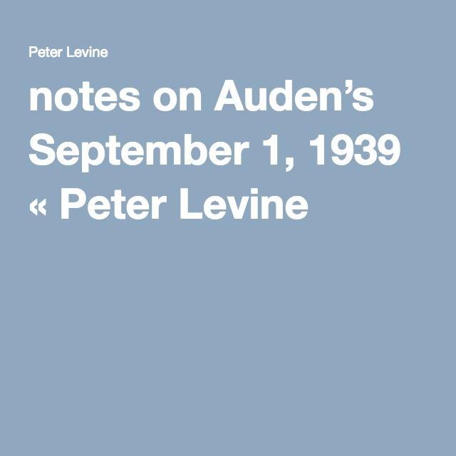 notes on Auden's September 1, 1939 « Peter Levine