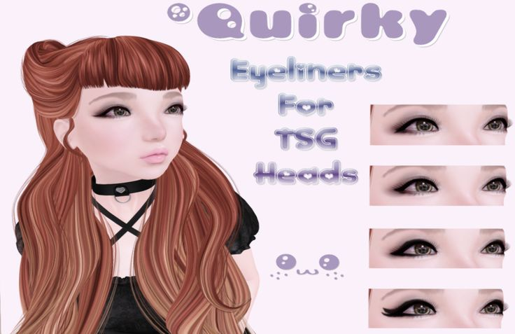 . Quirky . - Eyeliners - TSG Appliers  $99L for all! Visit Quirky @ .tsg. Mall http://maps.secondlife.com/secondlife/The%20Emporium/176/184/490