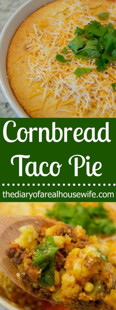 Cornbread Taco Pie. This is the BEST family dinner recipe. You have to try it.