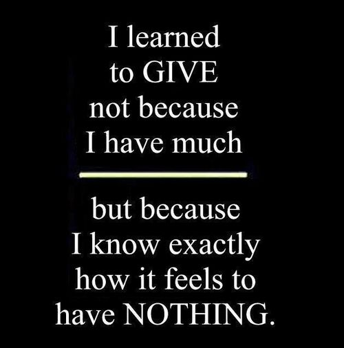 I have learned to give...
