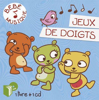 Livre-CD, Bébé musique Jeux de doigts - Illustrations Marie Kyprianou - Les Editions Eveil et Découvertes