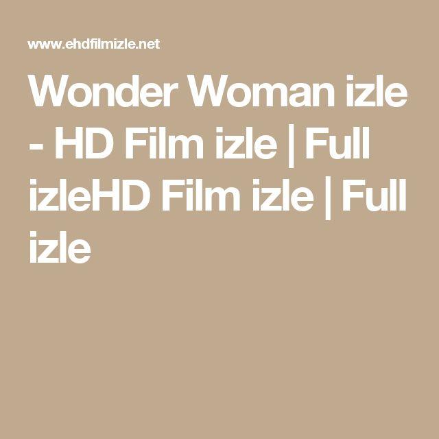 Wonder Woman izle - HD Film izle | Full izleHD Film izle | Full izle
