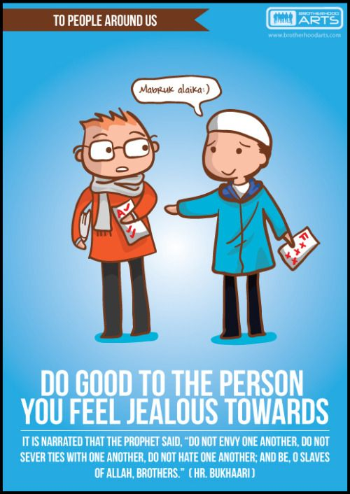 To people around us | Do good to the person you feel jelaous towards