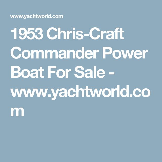 1953 Chris-Craft Commander Power Boat For Sale - www.yachtworld.com