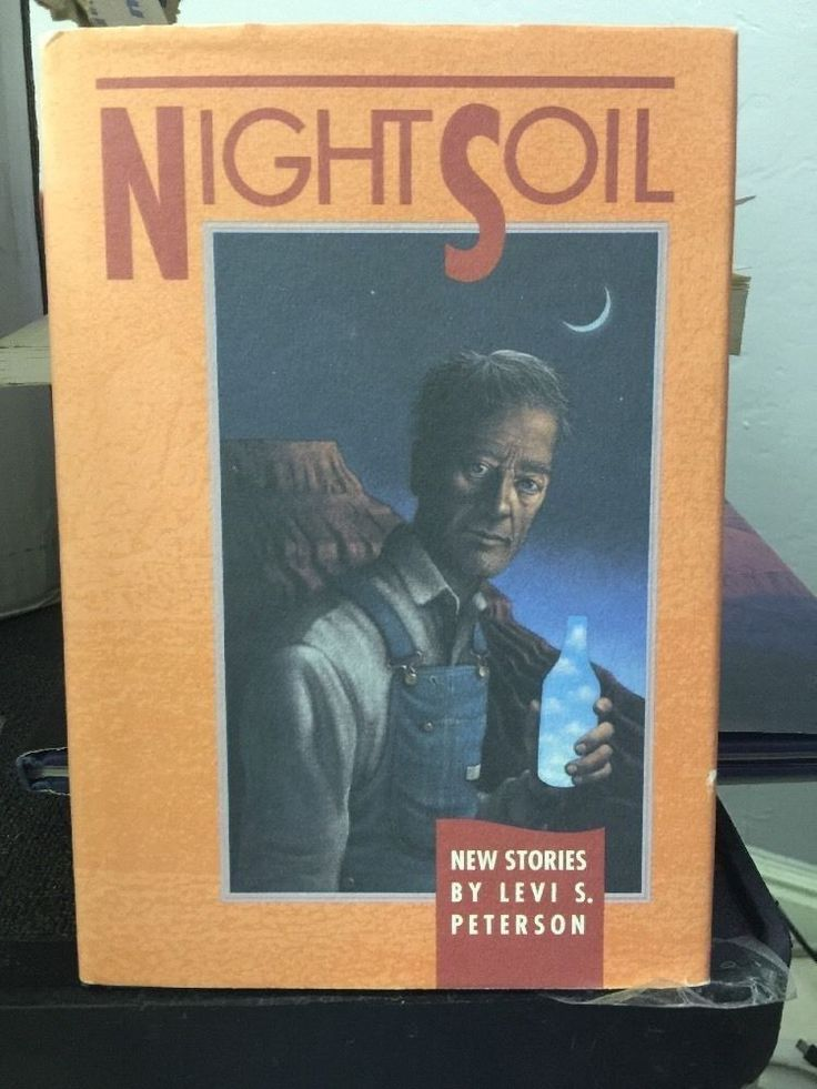 Night Soil : New Stories by Levi S. Peterson (1990, Hardcover)
