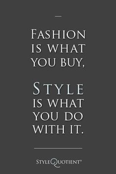 #Fashion #Quotes StyleQuotient   Vancouver Canada Street Style Fashion Photography Blog   StyleQ  via Shopmine, get product recommendations based on people you follow!