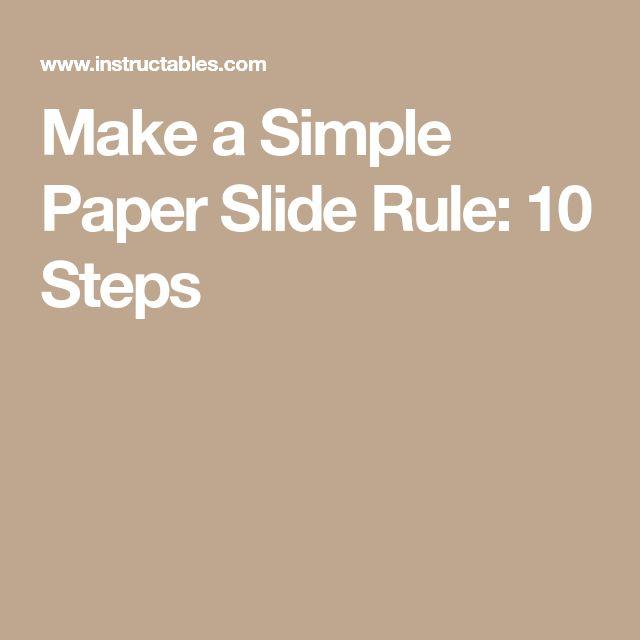 Make a Simple Paper Slide Rule: 10 Steps
