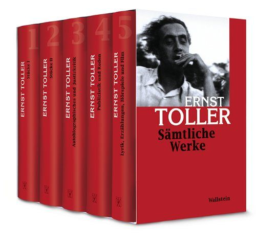 Ernst Toller: Sämtliche Werke (Wallstein Verlag) am 5.2.2015 im Literaturhaus München
