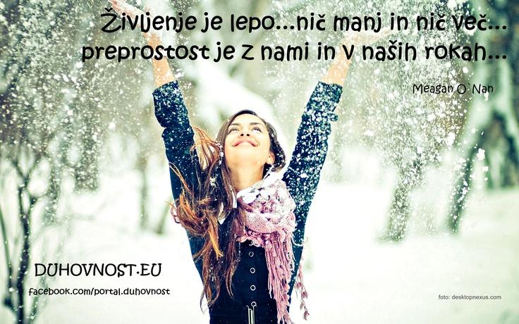 Življenje je lepo ! www.duhovnost.eu