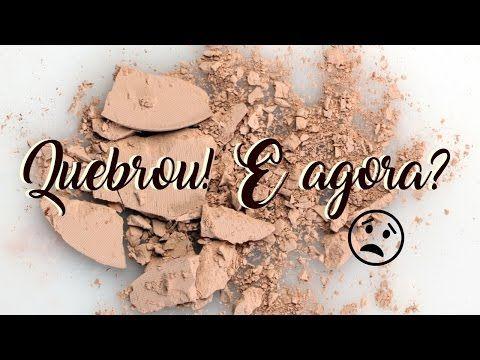 Como Recuperar Maquiagem Quebrada SEM ÁLCOOL ♥ - YouTube