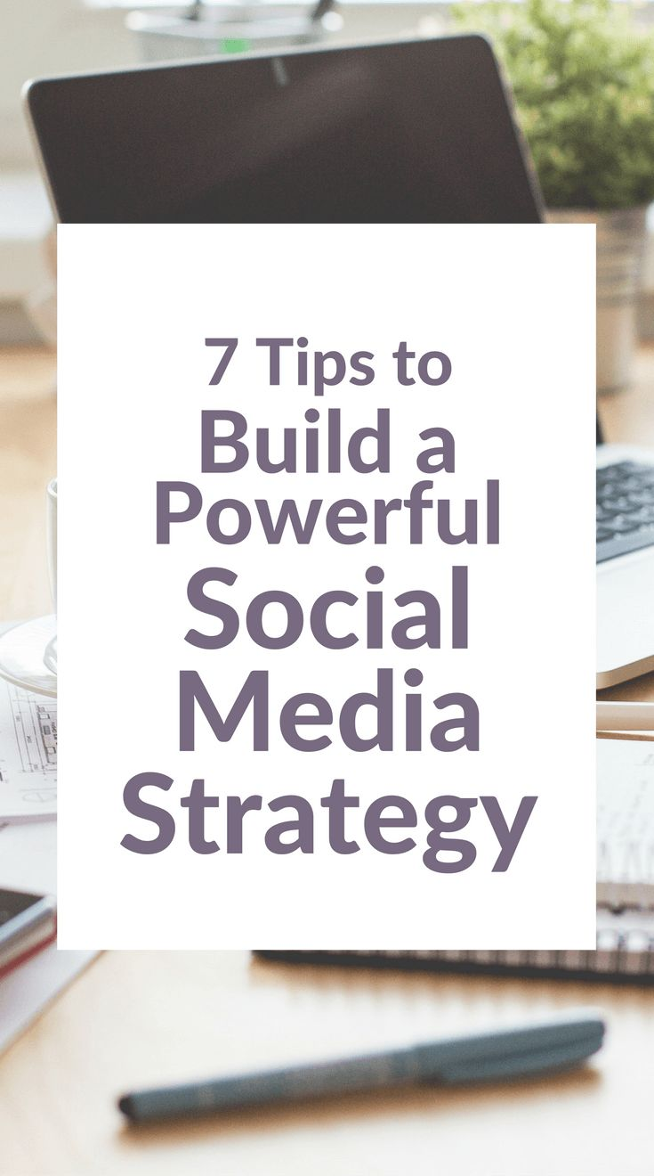 7 Tips to Build a Powerful Social Media Strategy << Dazzle VA