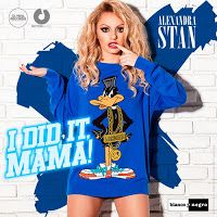 "RADIO   CORAZÓN  MUSICAL  TV: ALEXANDRA STAN PRESENTA NUEVO SINGLE ""I DID IT MAM..."