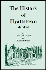The History of Hyattstown, Maryland
