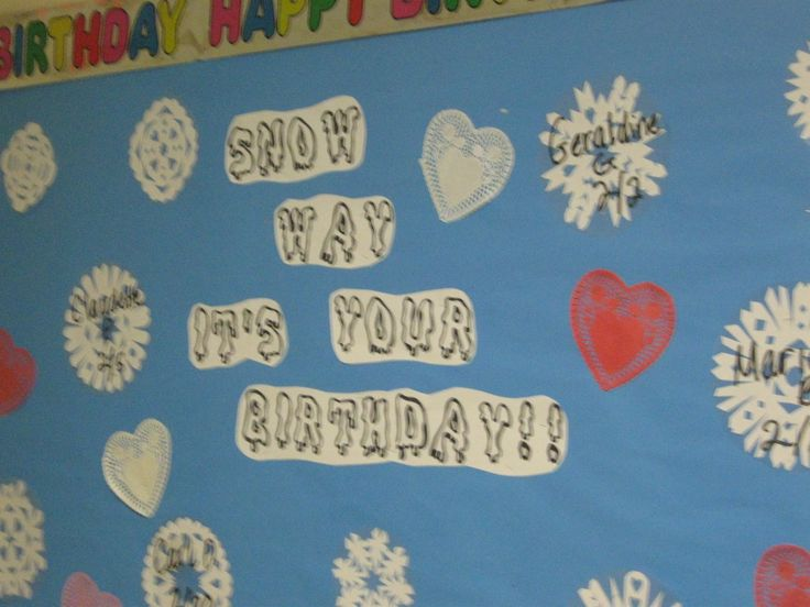Snow Way It's Your Birthday! February birthday bulletin board at the nursing home.