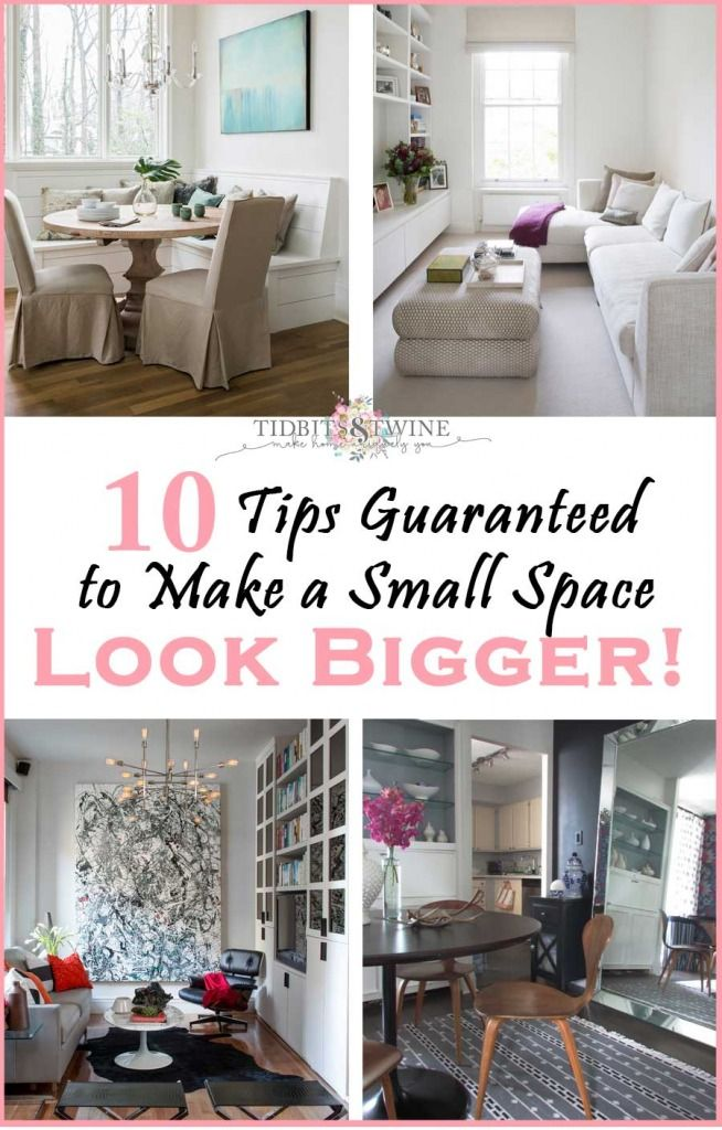 10 Tips Guaranteed To Make Your Space Feel Bigger Tidbits Twine Small Space Living Room Decorating Small Spaces Living Room Small Room Design