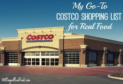 My Go To Costco Shopping List on 100 Days of #RealFood