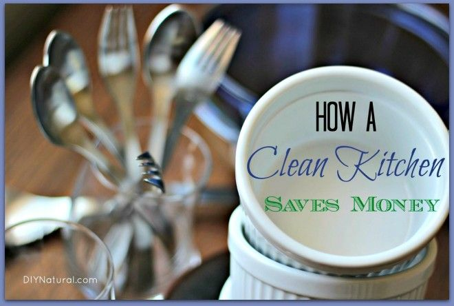 How to clean the kitchen to save yourself money!