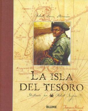 La isla del tesoro, de R. L. Stevenson «Quince hombres en el cofre del muerto... ¡Ja! ¡Ja! ¡Ja! ¡Y una botella de ron!»