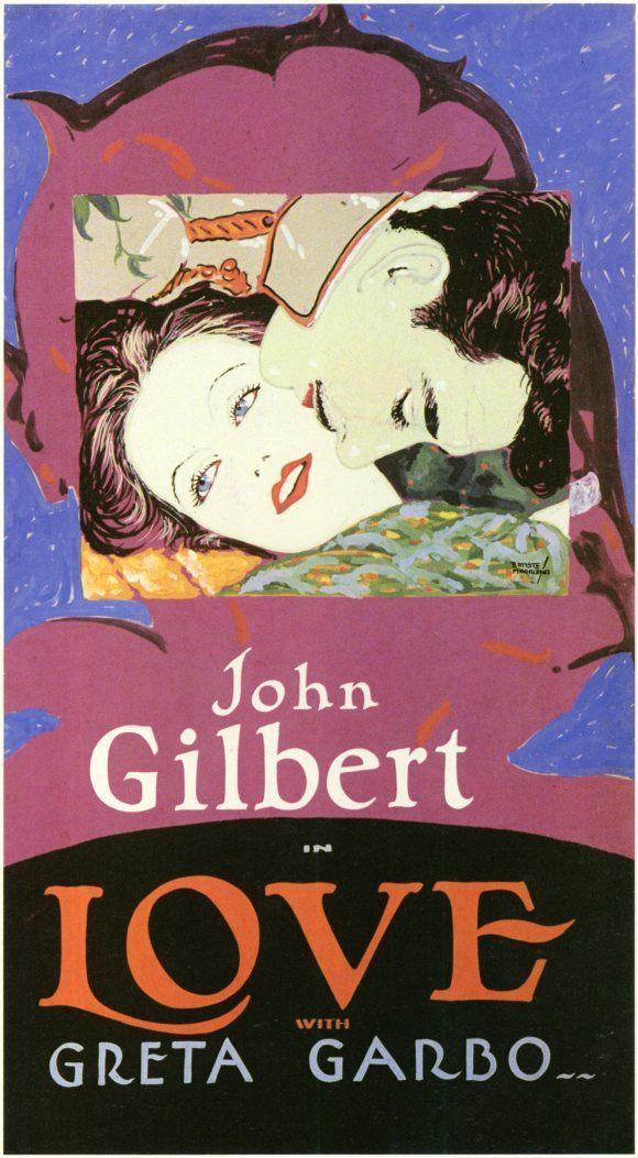 Love, a version of Anna Karenina, with a famous pair of lovers - 1927: John Gilbert, Silent Film, Greta Garbo, Movies Posterspre1940, Anna Karenina, Vintage Movies, 1927 Garbo, Cinema Poster, Movies Poster Pre 1940