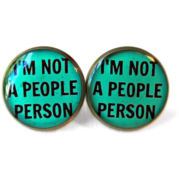 Teal I'm NOT a people person! Earrings - Funny Antisocial Soft Grunge Pastel Goth Jewelry ($10) found on Polyvore