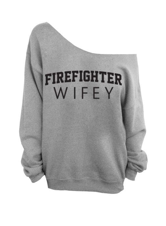 Firefighter Wifey   Gray Slouchy Oversized by DentzDesign on Etsy, $29.00