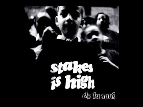 De La Soul - Stakes Is High from Stakes Is High [Tommy Boy, 1995]. Hip-Hop.