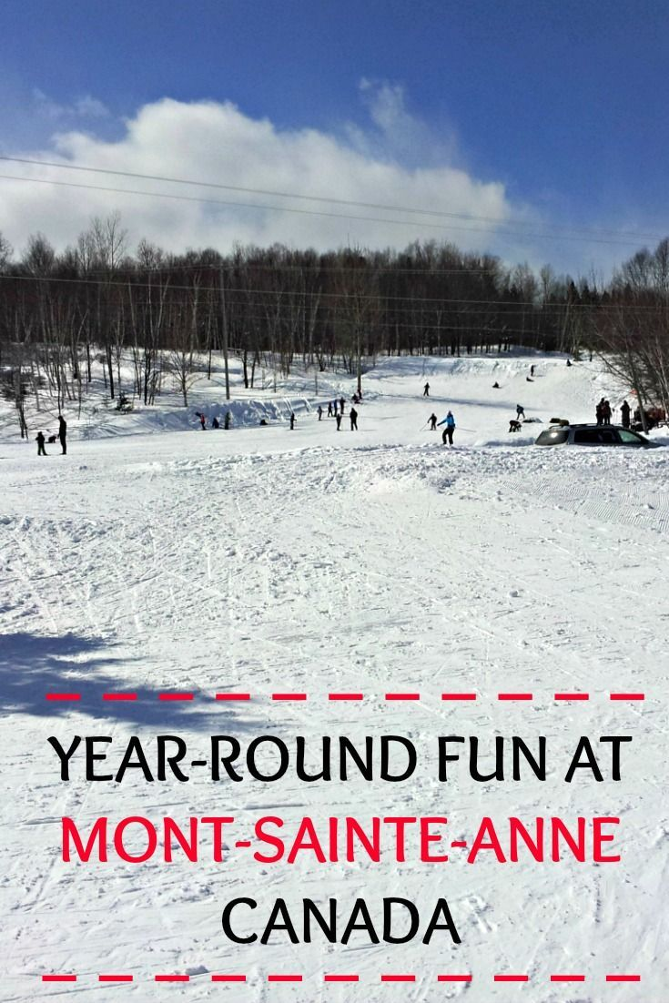 Mont-Sainte-Anne ski resort in Quebec, Canada is great for a getaway both in…