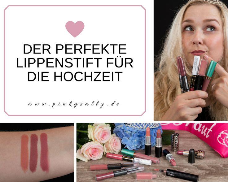 Der perfekte Lippenstift für die Hochzeit http://www.pinkysally.de/der-perfekte-lippenstift-fuer-die-hochzeit/