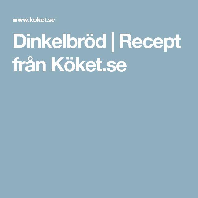 Dinkelbröd | Recept från Köket.se