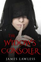 The Widow's Consoler, an ebook by James Lawless at Smashwords