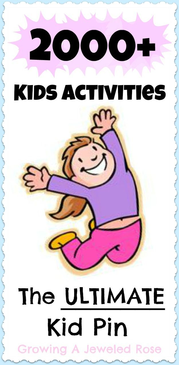 The ULTIMATE KID PIN!!!! Features over 2000 super fun kids activities!! This will come in handy for my future kids, but also kids I babysit right now and for preschool!!