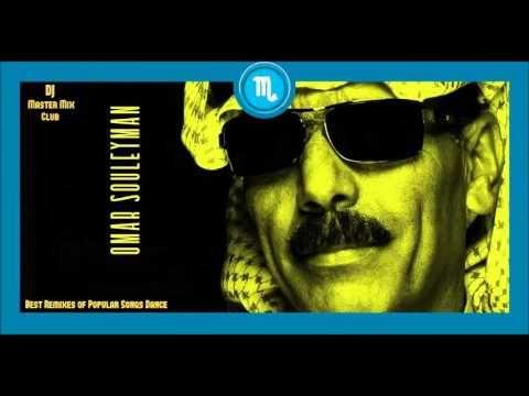 Omer Souleyman - Best Remixes of Popular Songs