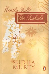 Book Review: Gently Falls The Bakula by Sudha Murty
