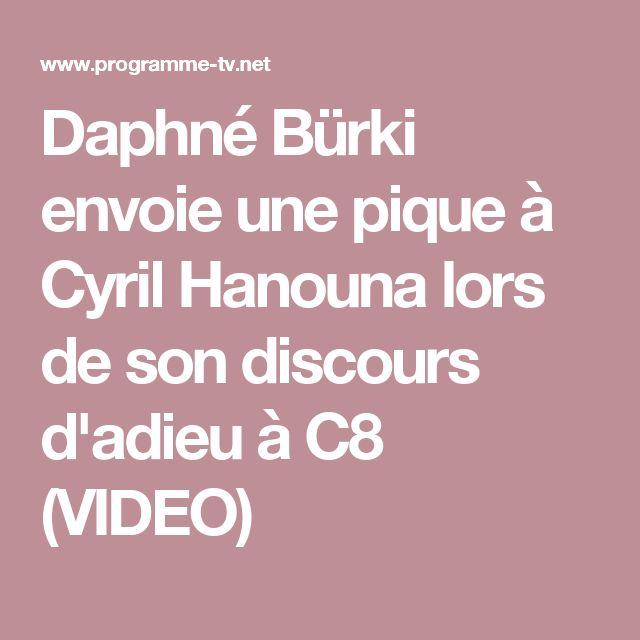 Daphné Bürki envoie une pique à Cyril Hanouna lors de son discours d'adieu à C8 (VIDEO)