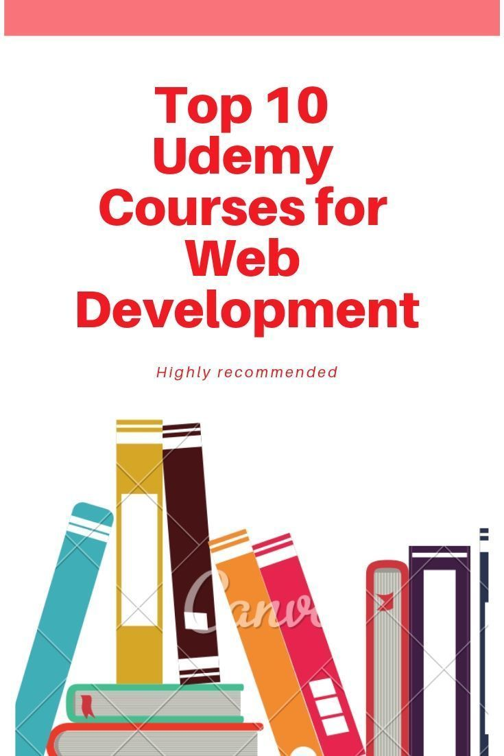 Best Web Development Courses On Udemy Web Development Web Development Course Learn Web Development