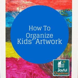 How To Manage and Store Kids' Artwork