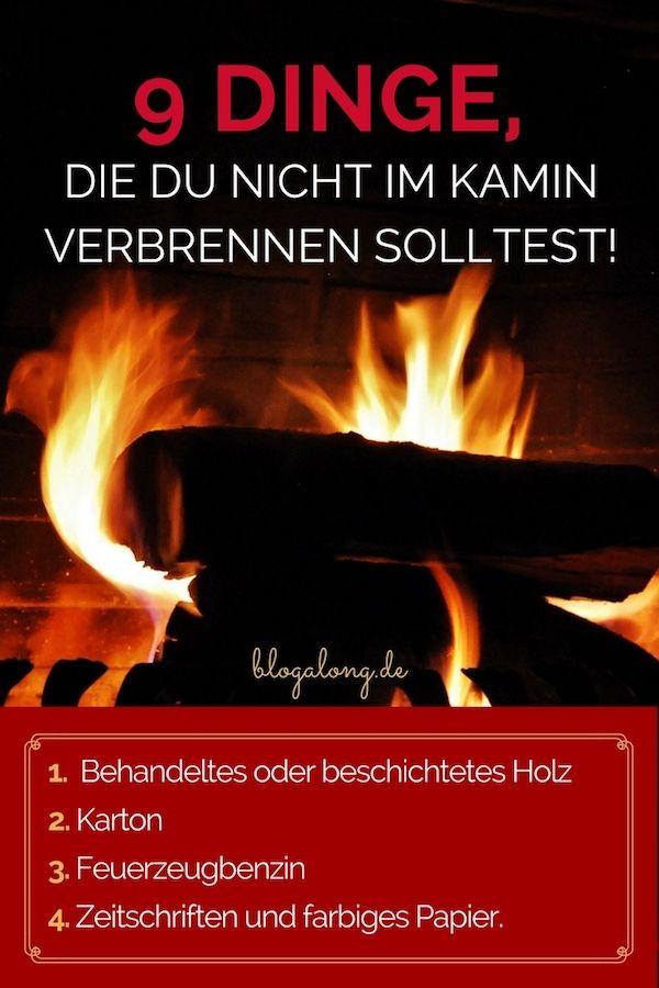 9 Dinge, die du nicht im Kamin verbrennen solltest #kamin #feuer #feuerstelle #brennen #warm #achtung #gefahr #sicherheit #blogalong